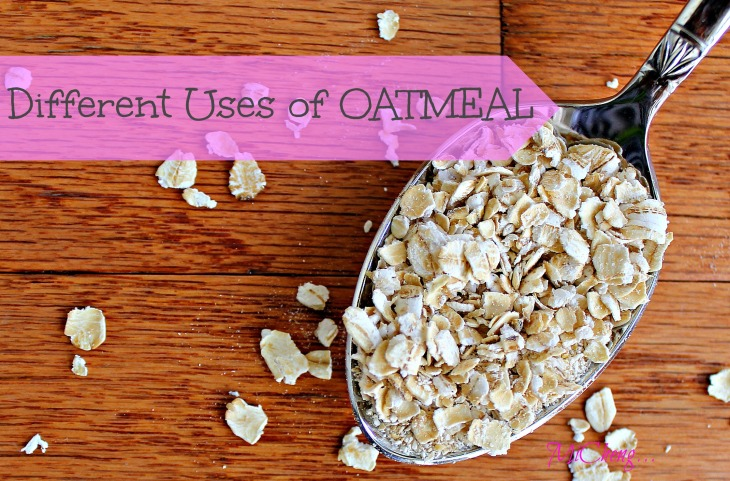 dIFFERENT USES OF OATMEAL